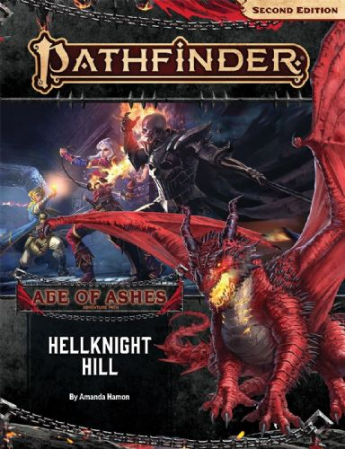 Adventure Path: Hellknight Hill (Age of Ashes 1 of 6): Pathfinder RPG Second Edition (P2)
